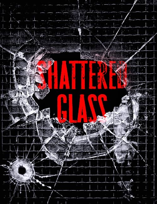 Shattered Glass.jpg